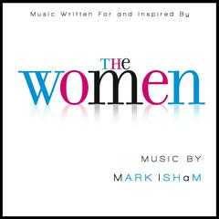 The Women - Music Written for and Inspired By