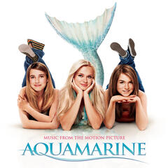 Aquamarine-Music From The Motion Picture