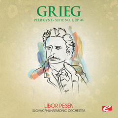 Grieg: Peer Gynt Suite No. 1, Op. 46 (Digitally Remastered)