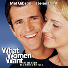 What Women Want - Music From The Motion Picture