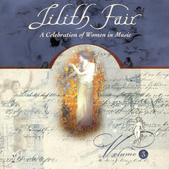 Lilith Fair A Celebration Of Women In Music Vol. 3