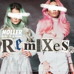 Holler (Remixes)