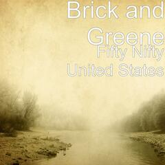 Fifty Nifty United States (feat. Brick and Greene)