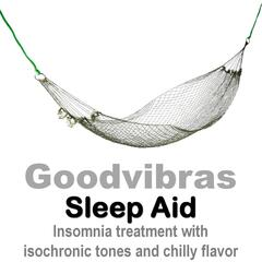 Sleep Aid (Insomnia Treatment With Isochronic Tones and Chilly Flavor)