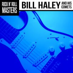 Rock n'  Roll Masters: Bill Haley & His Comets