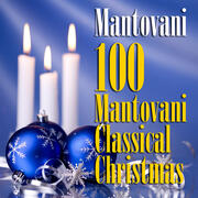 100 Mantovani Classical Christmas