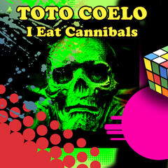 I Eat Cannibals (Re-Recorded / Remastered)