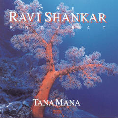 The Shankar Project: Tana Mana