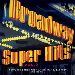 Broadway: Super Hits, Vol. 2