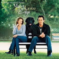 Must Love Dogs-Music from the Motion Picture