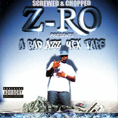 A Bad Azz Mix Tape : Screwed