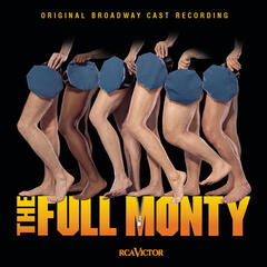 The Full Monty (Original Broadway Cast Recording)