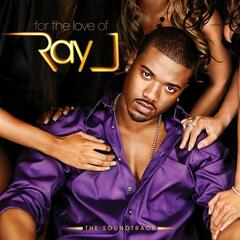For The Love Of Ray J Soundtrack
