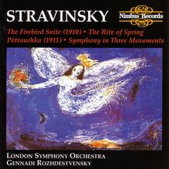 Stravinsky: The Firebird Suite & The Rite of Spring
