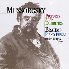 Mussorgsky: Pictures At An Exhibition, Brahms: Piano Pieces
