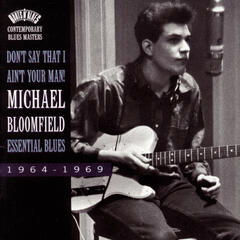 Don't Say That I Ain't Your Man!-Essential Blues