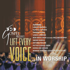Lift Every Voice.... In Worship
