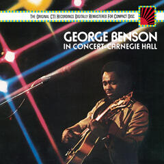 George Benson In Concert--Carnegie Hall