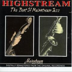 Highstream: The Best Of Mainstream Jazz