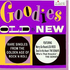 Goodies Old Is New: Rare Singles From The Golden Age of Rock and Roll