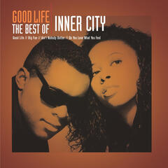 Good Life - The Best Of Inner City
