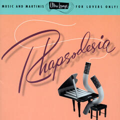 Ultra-Lounge / Rhapsodesia  Volume Six