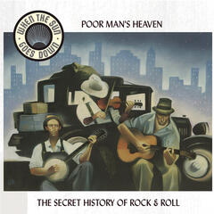 Poor Man's Heaven - Blues And Tales Of The Great Depression - When The Sun Goes Down Series