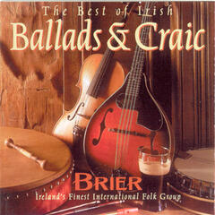The Best Irish Ballads & Craic - Volume 1