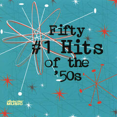 Fifty #1 Hits Of The '50s