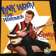Link Wray: Slinky! The Epic Sessions: 1958-1960