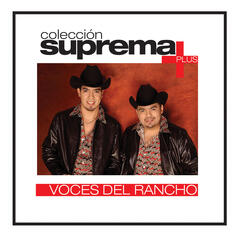 Coleccion Suprema Plus- Voces Del Rancho