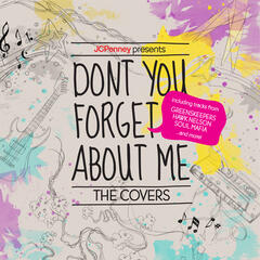 JCPenney Presents: Don't You Forget About Me. The Covers (EP)