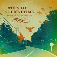 Worship For Drive Time
