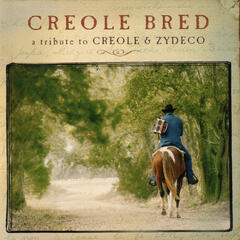 Creole Bred - A Tribute To Creole & Zydeco