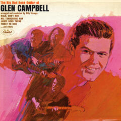 Big Bad Rock Guitar Of Glen Campbell