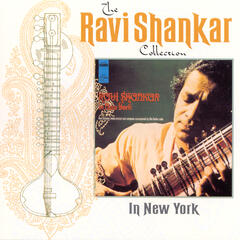 The Ravi Shankar Collection: In New York