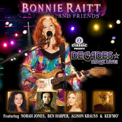 Bonnie Raitt And Friends