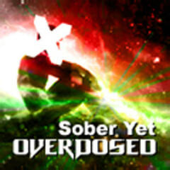 Sober Yet Overdosed