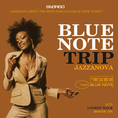Blue Note Trip Jazzanova: Lookin' Back/Movin' On
