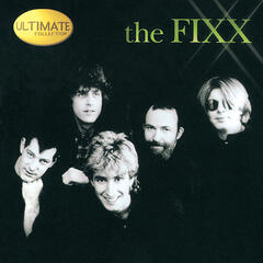 Ultimate Collection:  The Fixx
