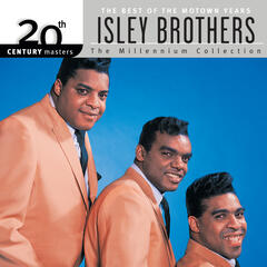 20th Century Masters: The Millennium Collection: Best of The Isley Brothers-The Motown Years