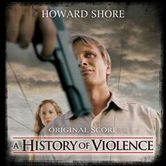 A History of Violence - Music from the Original Motion Picture