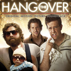 The Hangover: Original Motion Picture Soundtrack
