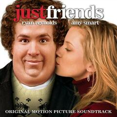 Just Friends - Music From The Motion Picture