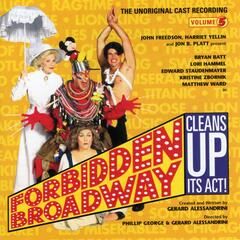 Forbidden Broadway Cleans Up Its Act
