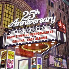 Drg Records 25th Anniversary Show Stopping Performances