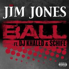 Ball (feat. DJ Khaled & Schife)