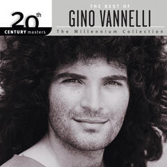 20th Century Masters: The Millennium Collection: Best Of Gino Vannelli