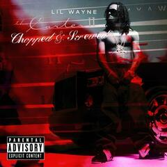 Tha Carter II - Chopped & Screwed