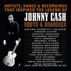Johnny Cash - Roots & Branches